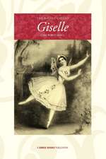 The Ballet Called Giselle