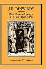 Radicalism & Reform in Britain, 1780-1850