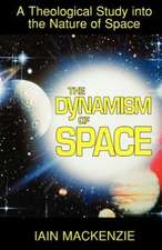 The Dynamism of Space