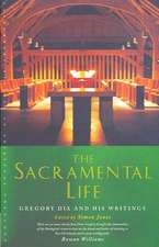 The Sacramental Life