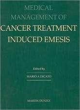 Dicato, M: Medical Management of Cancer-treatment Induced Em
