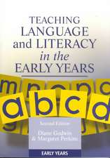 Teaching Language and Literacy in the Early Years, Second Edition