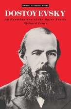 Dostoevsky: An Examination of the Major Novels