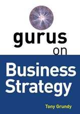 Gurus on Business Strategy