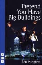 Pretend You Have Big Buildings