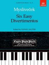 Six Easy Divertimentos: Easier Piano Pieces 25