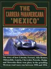 The Carrera Panamericana 'Mexico'