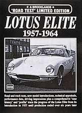 Lotus Elite 1957-1964:  1970-1974