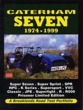 Caterham Seven Road Test Portfolio 1974-1999:  Super Seven, Super Sprint, Spr, HPC, K-Series, Supersport, VVC, Classic, J