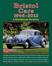 Bristol Cars 1946-2012:  Wayward Genius