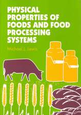 Physical Properties of Foods and Food Processing Systems