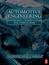 Automotive Engineering: Powertrain, Chassis System and Vehicle Body