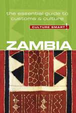 Zambia - Culture Smart! The Essential Guide to Customs & Culture