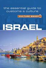 Israel - Culture Smart! The Essential Guide to Customs & Culture
