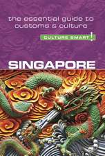 Singapore - Culture Smart! The Essential Guide to Customs & Culture