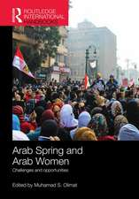 Arab Spring and Arab Women:  Challenges and Opportunities