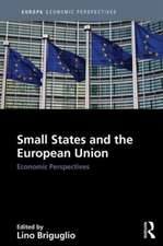 Small States and the European Union:  Economic Perspectives