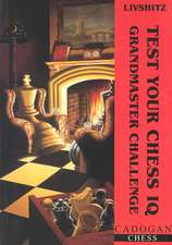 Test Your Chess IQ:  Grandmaster Challenge