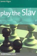 Play the Slav