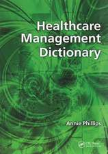 Healthcare Management Dictionary