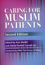 Caring for Muslim Patients, Second Edition
