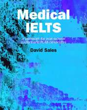 Medical Ielts:  A Workbook for International Doctors and Plab Candidates