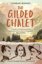 The Gilded Chalet