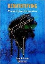 Demathtifying - Demystifying Mathematics