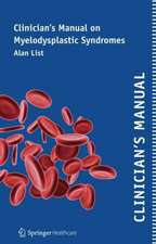 Clinician's Manual on Myelodysplastic Syndromes