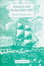 Scientists and the Sea 1650-1900: A Study of Marine Science