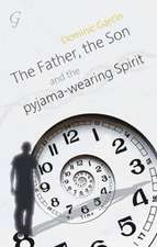 The Father, the Son & the Pyjama Wearing Spirit:  Doha, State of Qatar, 26-27 April 2