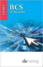 CiA Training Ltd.: BCS IT Security Level 1