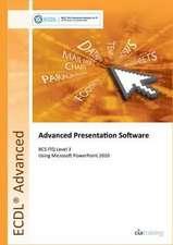 ECDL Advanced Syllabus 2.0 Module AM6 Presentation Using PowerPoint 2010
