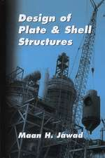 Design of Plate and Shell Structures