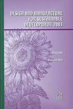 Design and Manufacture for Sustainable Development (2003)