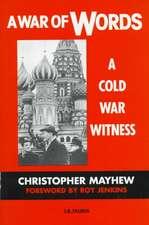 A War of Words:  A Cold War Witness