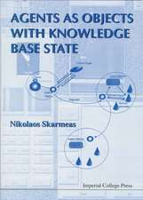 Agents as Objects with Knowledge Base State