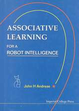 Associative Learning for a Robot Intelli