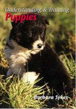 Understanding & Training Puppies:  A Technical Manual
