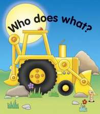Who Does What?:  A Set of Three Inspirational Books