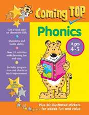 Coming Top Phonics Ages 4-5:  Get a Head Start on Classroom Skills - With Stickers!