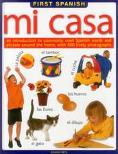 First Spanish:  An Introduction to Commonly Used Spanish Words and Phrases Around the Home, with 500 Lively Photographs