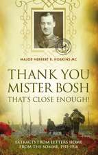 Hoskins, H: Thank You Mister Bosh, That's Close Enough!