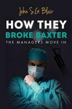 Blair, J: How They Broke Baxter