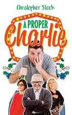 Proper Charlie