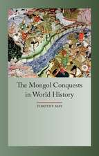 The Mongol Conquests in World History