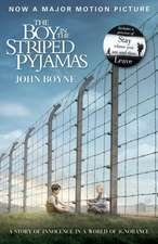 The Boy in the Striped Pyjamas. Film Tie-In