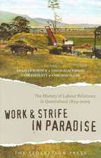 Work and Strife in Paradise