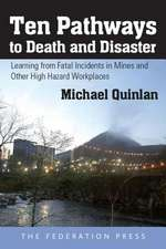 Ten Pathways to Death and Disaster