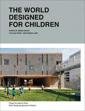 WORLD DESIGNED FOR CHILDREN THE